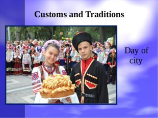 Customs and Traditions Day of city