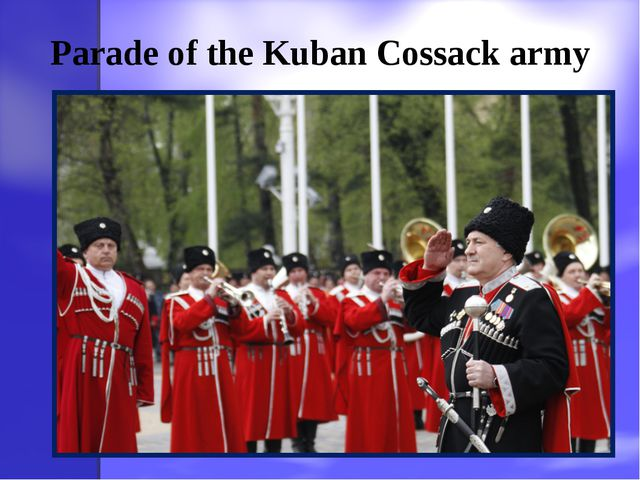 Parade of the Kuban Cossack army