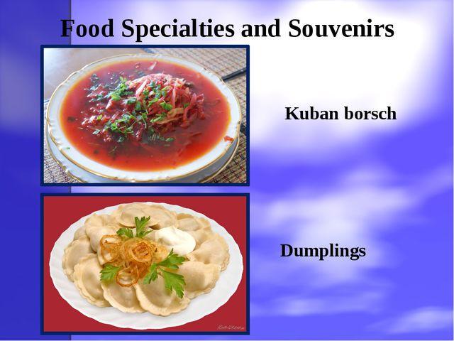 Food Specialties and Souvenirs Kuban borsch Dumplings