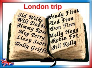 London trip Sid Wilks Will Dobbin Jimmy Ross Meg Perry Lizzy Scott Dolly Grif