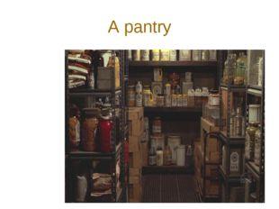 A pantry