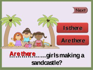 ………………girls making a sandcastle? Are there