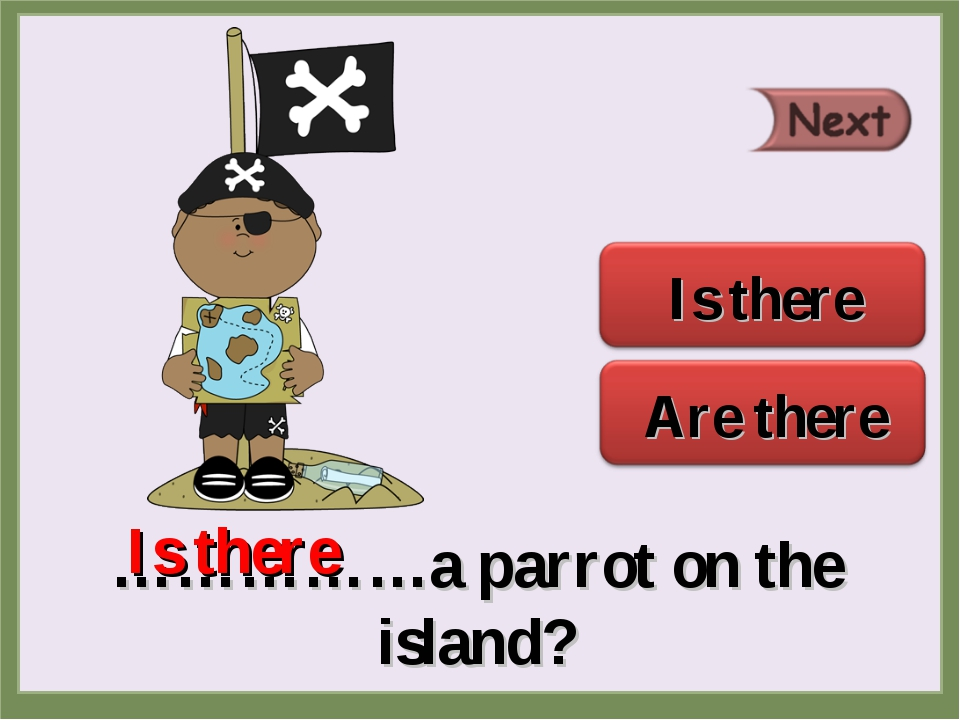 ……………a parrot on the island? Is there