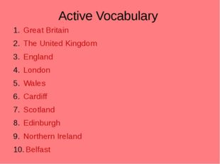 Active Vocabulary Great Britain The United Kingdom England London Wales Cardi
