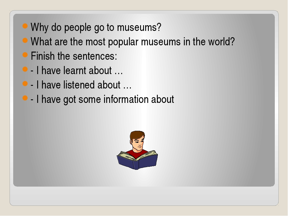 Why do people go to museums? What are the most popular museums in the world?...