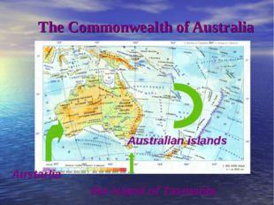 The Commonwealth of Australia Australian islands Austarlia  the isla