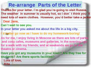 Re-arrange Parts of the Letter Thanks for your letter. I`m glad you`re going