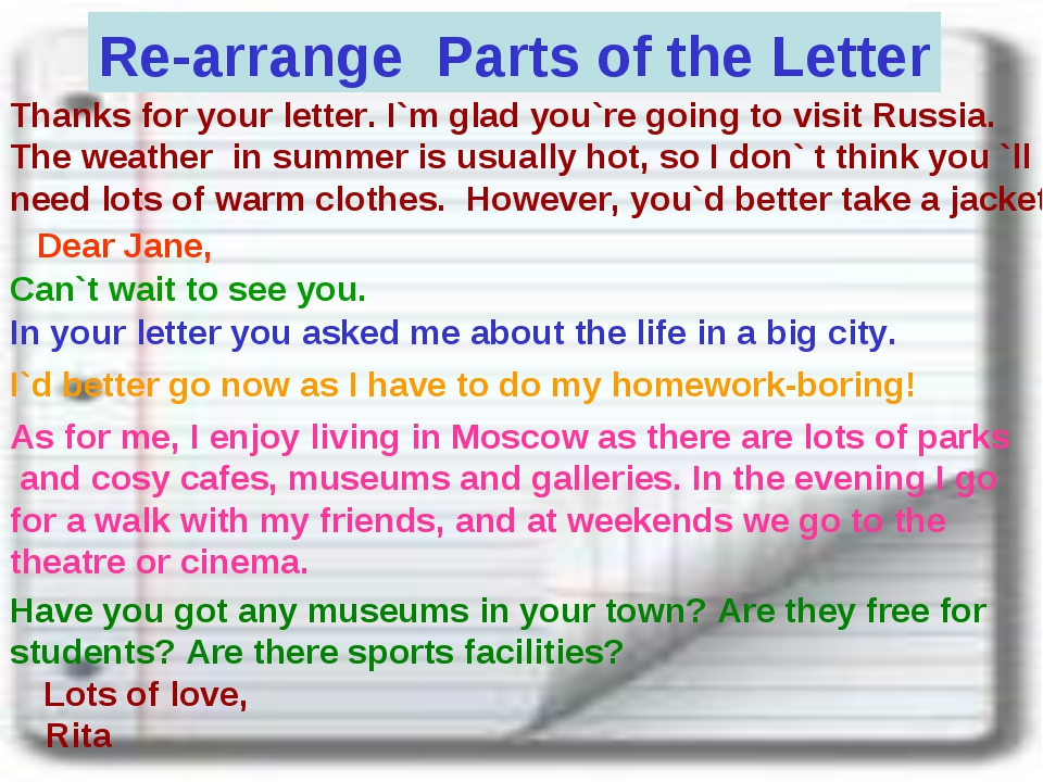 Re-arrange Parts of the Letter Thanks for your letter. I`m glad you`re going...