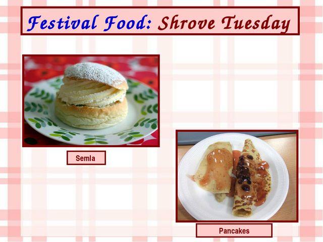 Festival Food: Shrove Tuesday Pancakes Semla