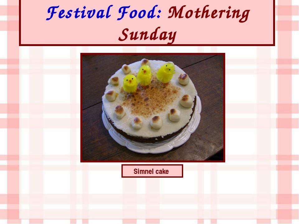 Festival Food: Mothering Sunday Simnel cake