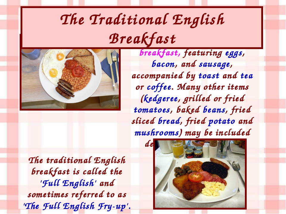 Traditionally, people in Britain have enjoyed a substantial hot meal for brea...