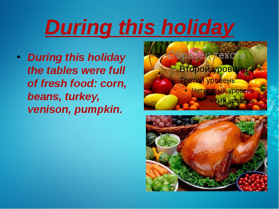 During this holiday During this holiday the tables were full of fresh food: c...