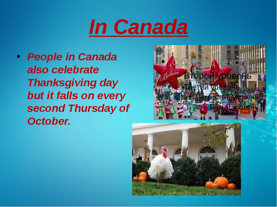 In Canada People in Canada also celebrate Thanksgiving day but it falls on ev...