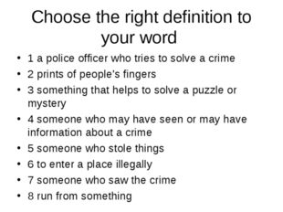 Choose the right definition to your word 1 a police officer who tries to solv