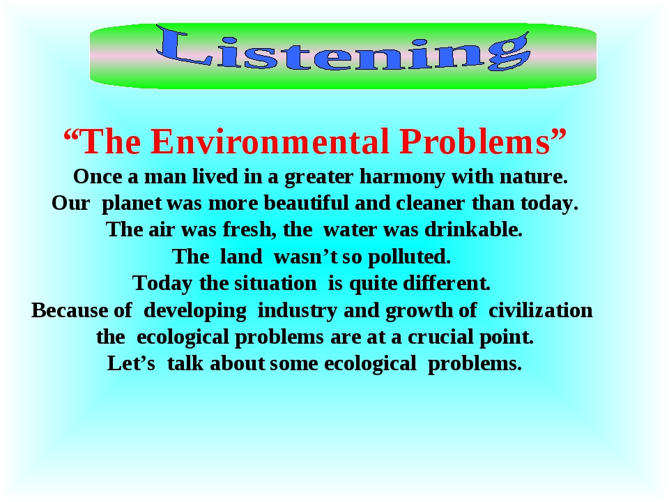 """""""The Environmental Problems"""" Once a man lived in a greater harmony with natur..."""