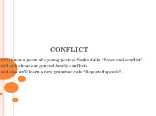 "CONFLICT we'll know a poem of a young poetess Sasha Julia ""Peace and conflict"
