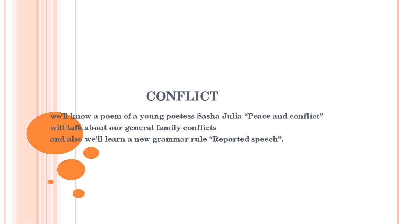 "CONFLICT we'll know a poem of a young poetess Sasha Julia ""Peace and conflict..."