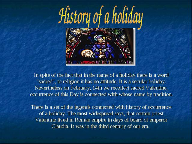 "In spite of the fact that in the name of a holiday there is a word ""sacred"",..."