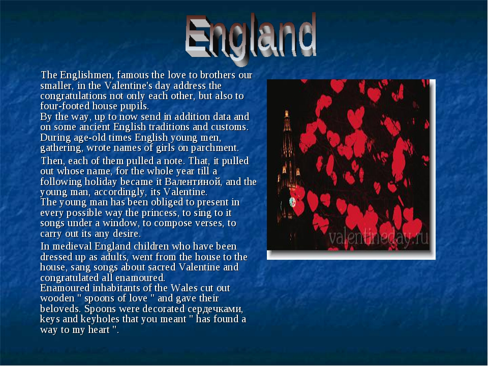 The Englishmen, famous the love to brothers our smaller, in the Valentine's...