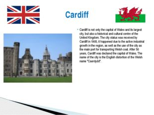 Cardiff is not only the capital of Wales and its largest city, but also a his