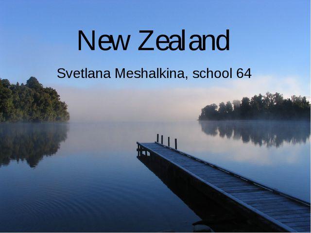 New Zealand Svetlana Meshalkina, school 64