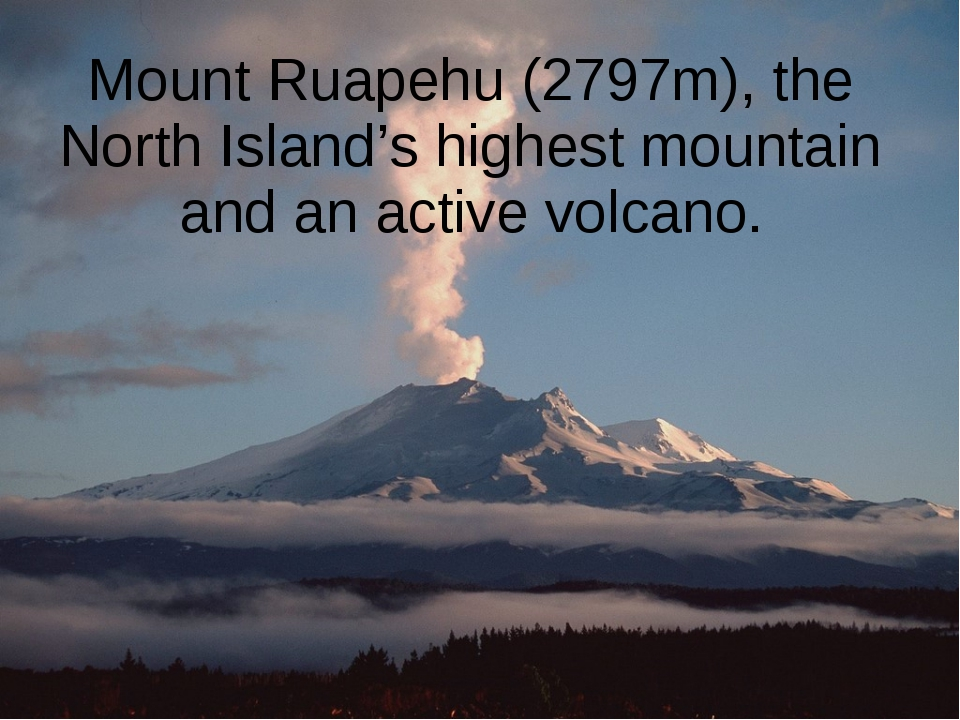 Mount Ruapehu (2797m), the North Island's highest mountain and an active volc...