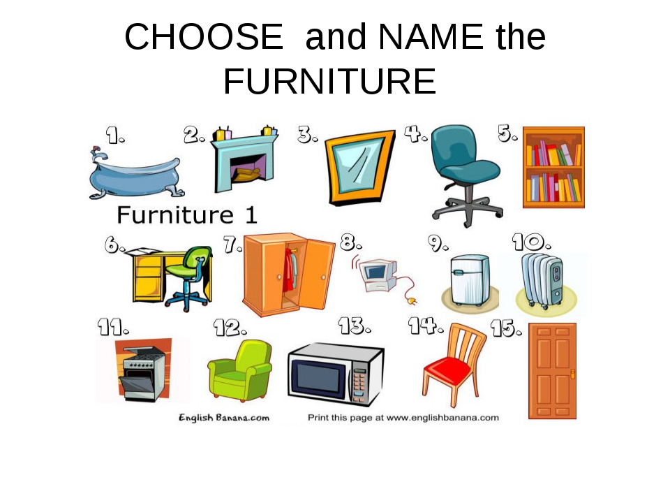 CHOOSE and NAME the FURNITURE