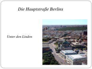 Unter den Linden Die Hauptstraße Berlins