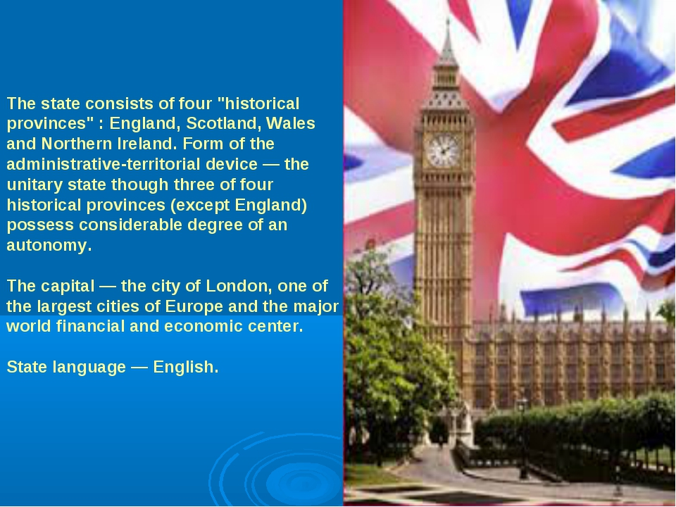 "The state consists of four ""historical provinces"" : England, Scotland, Wales..."
