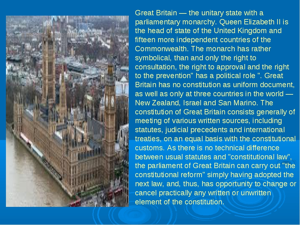 Great Britain — the unitary state with a parliamentary monarchy. Queen Elizab...