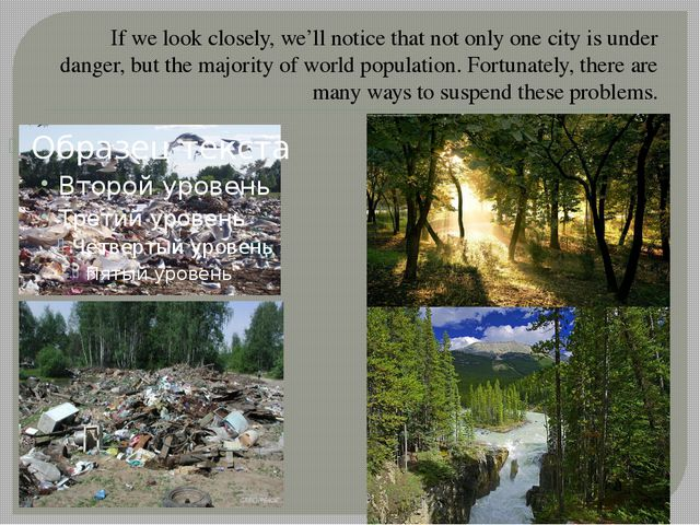 If we look closely, we'll notice that not only one city is under danger, but...
