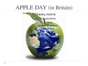APPLE DAY (in Britain)
