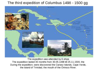 The third expedition of Columbus 1498 - 1500 gg The expedition was attended b