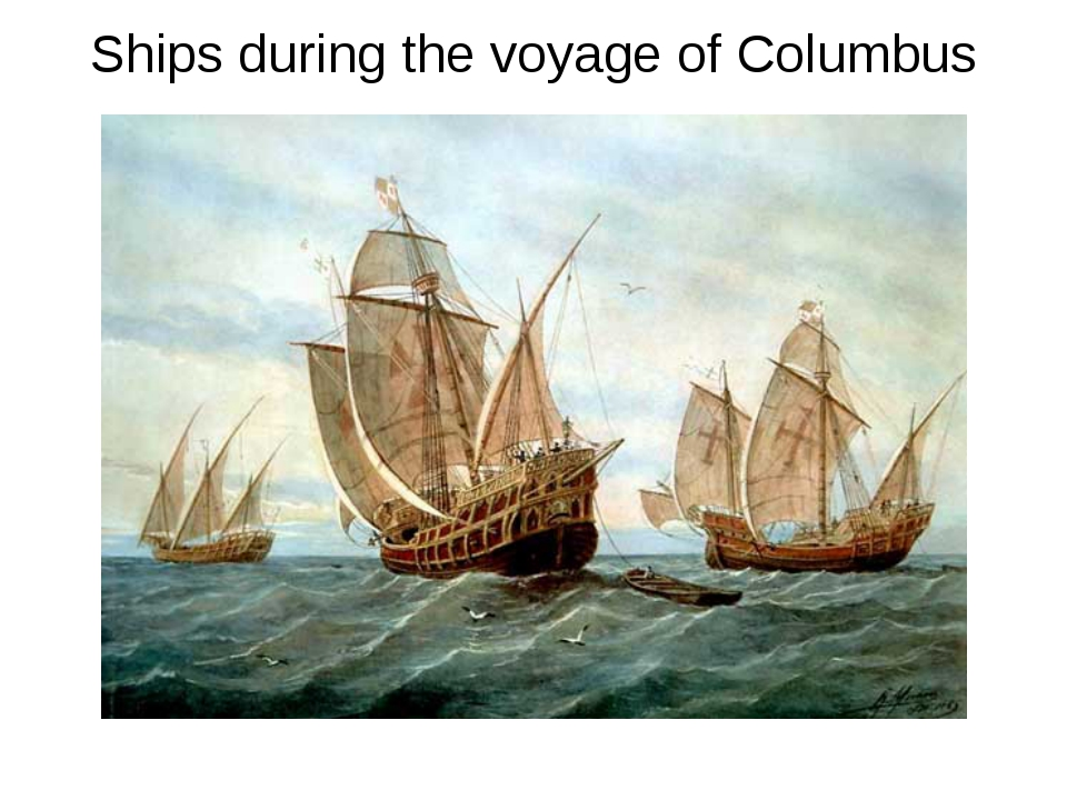 Ships during the voyage of Columbus