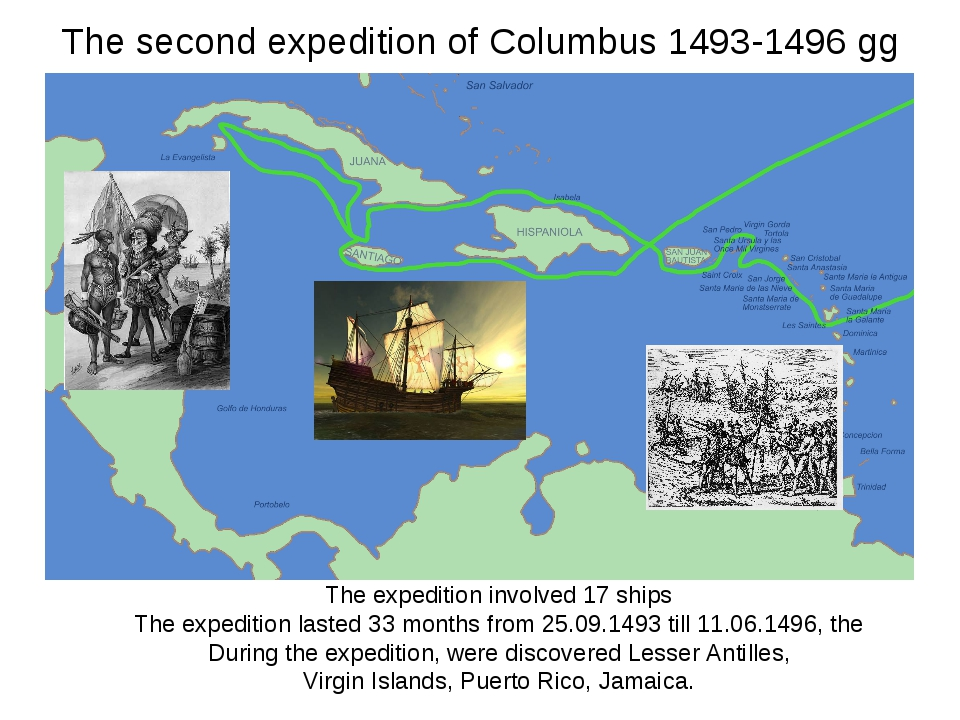 The second expedition of Columbus 1493-1496 gg The expedition involved 17 shi...