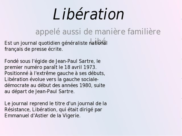Libération appelé aussi de manière familière Libé Est un journal quotidien gé...