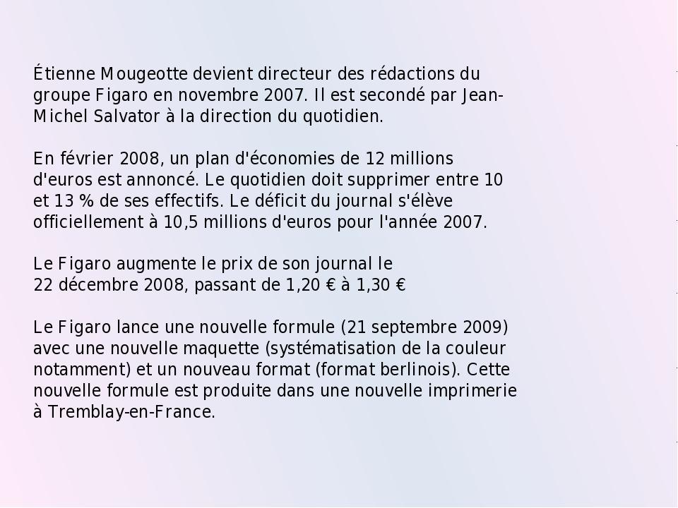 Étienne Mougeotte devient directeur des rédactions du groupe Figaro en novemb...