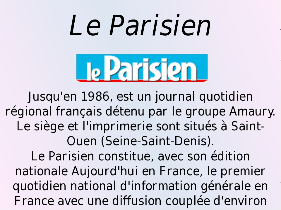 Le Parisien Jusqu'en 1986, est un journal quotidien régional français détenu...