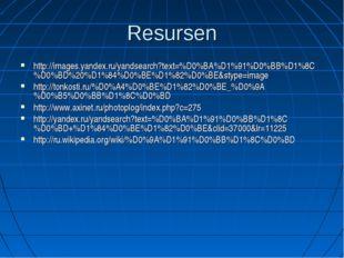 Resursen http://images.yandex.ru/yandsearch?text=%D0%BA%D1%91%D0%BB%D1%8C%D0%