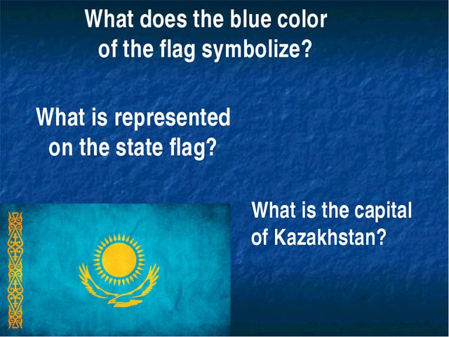 What does the blue color of the flag symbolize? What is represented on the st...