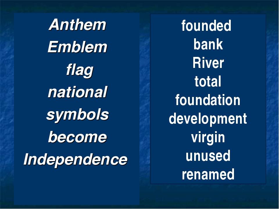 Anthem Emblem flag national symbols become Independence founded bank River to...