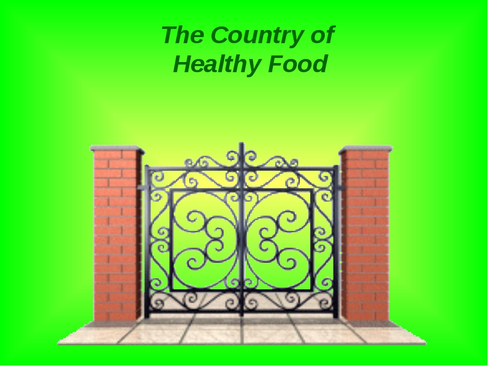 The Country of Healthy Food