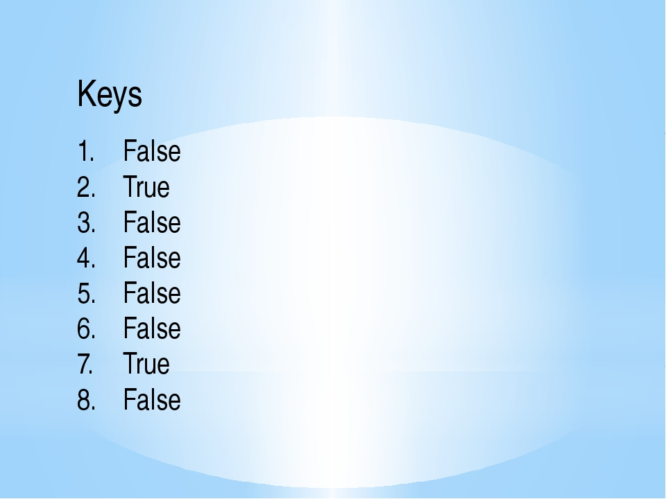 Keys False True False False False False True False