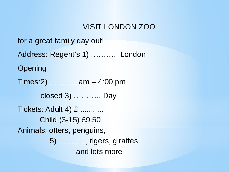 VISIT LONDON ZOO for a great family day out! Address: Regent's 1) ………., Londo...