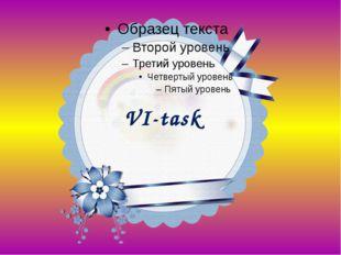 VI-task