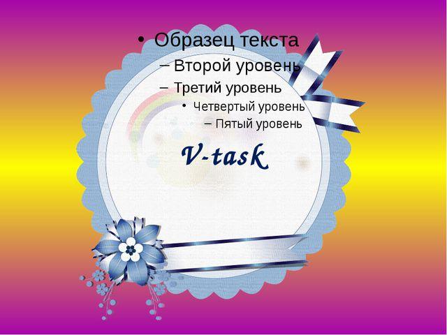 V-task