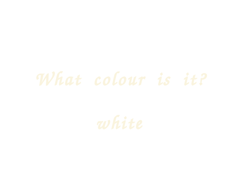 What colour is it? white
