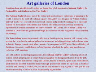 Art galleries of London Speaking about art galleries of London we should firs