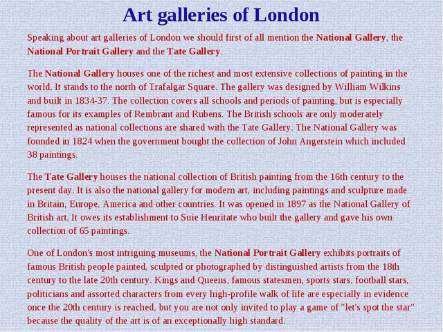 Art galleries of London Speaking about art galleries of London we should firs...