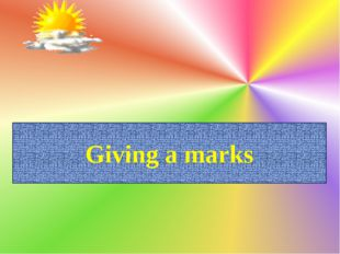 Giving a marks